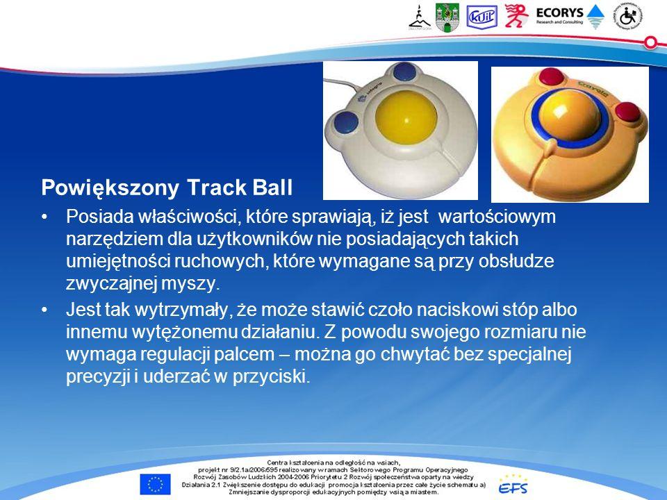 Powiększony Track Ball Posiada właściwości, które sprawiają, iż jest wartościowym narzędziem dla użytkowników nie posiadających takich umiejętności ru