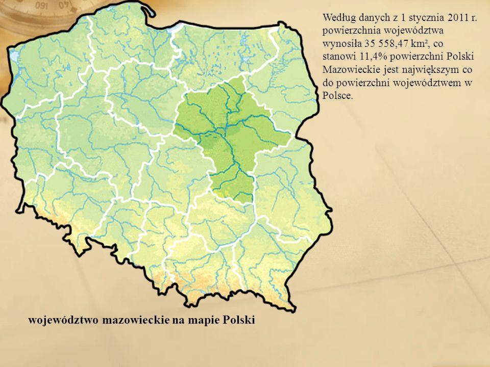 województwo mazowieckie na mapie Polski Według danych z 1 stycznia 2011 r. powierzchnia województwa wynosiła 35 558,47 km², co stanowi 11,4% powierzch