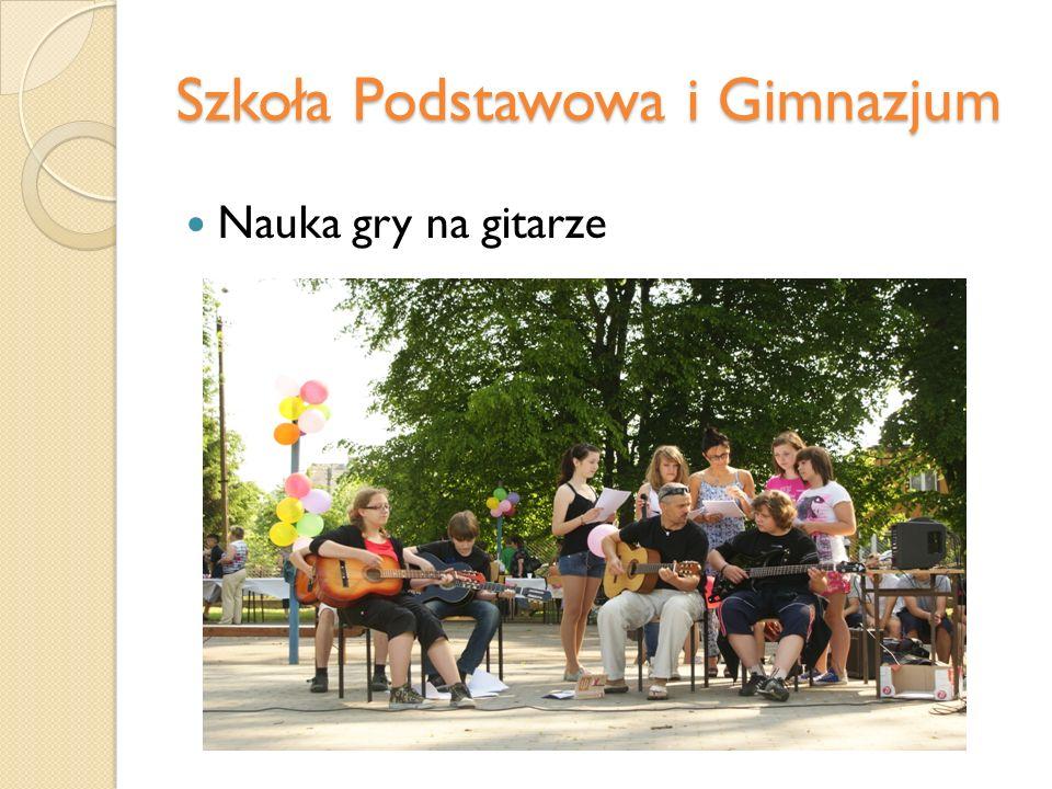 Szkoła Podstawowa i Gimnazjum Nauka gry na gitarze