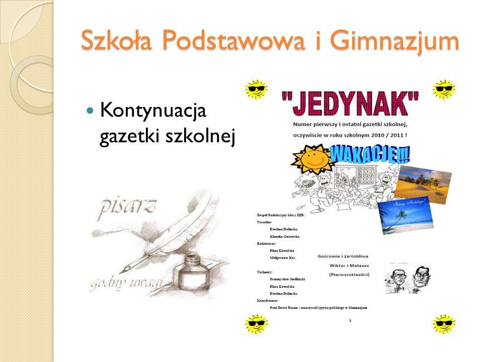 Szkoła Podstawowa i Gimnazjum Kontynuacja gazetki szkolnej