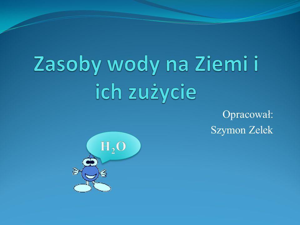 Opracował: Szymon Zelek