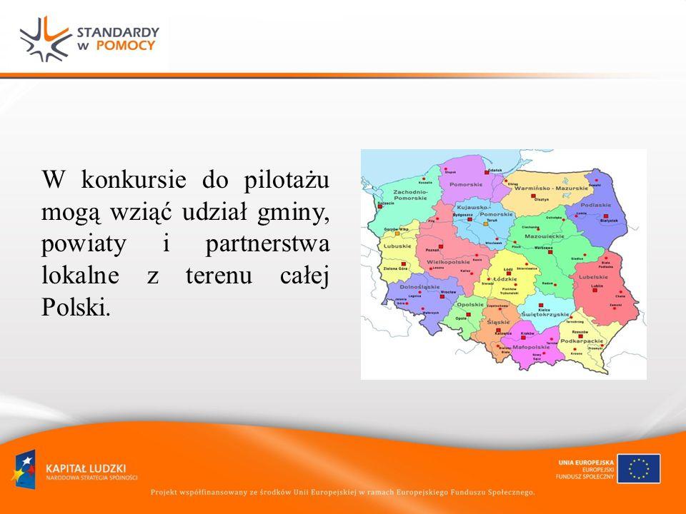 W konkursie do pilotażu mogą wziąć udział gminy, powiaty i partnerstwa lokalne z terenu całej Polski.