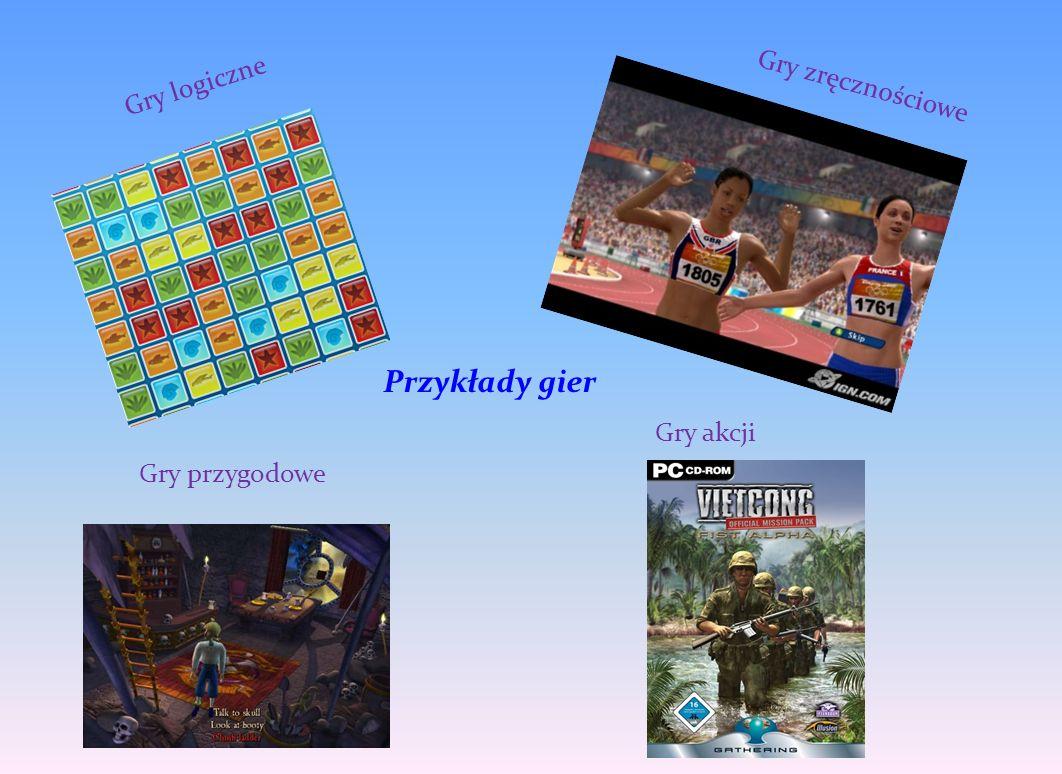 Gry logiczne Gry zręcznościowe Gry przygodowe Gry akcji Przykłady gier