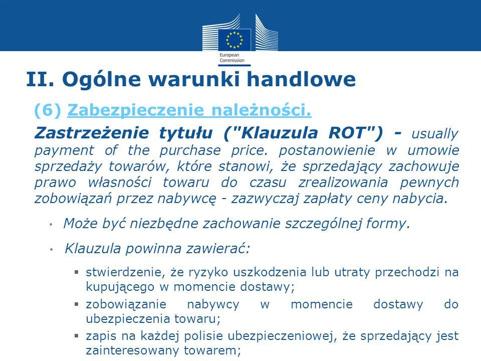 II. Ogólne warunki handlowe Zastrzeżenie tytułu (