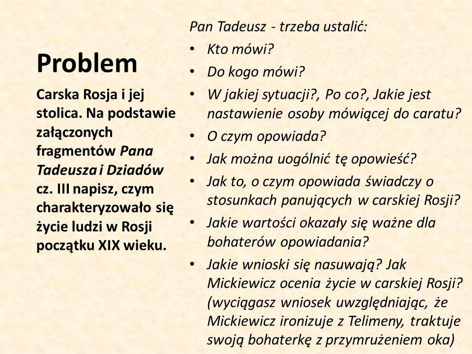 Pan Tadeusz - trzeba ustalić: Kto mówi.Do kogo mówi.