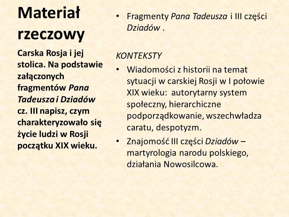 Materiał rzeczowy Fragmenty Pana Tadeusza i III części Dziadów.