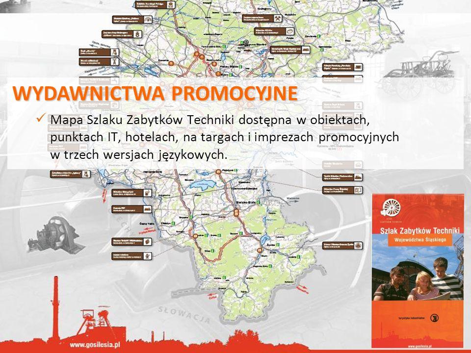 WYDAWNICTWA PROMOCYJNE Mapa Szlaku Zabytków Techniki dostępna w obiektach, punktach IT, hotelach, na targach i imprezach promocyjnych w trzech wersjac