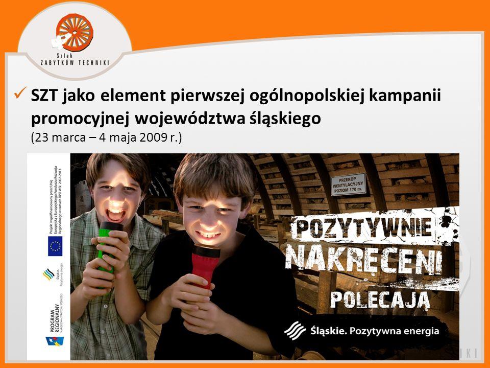 SZT jako element pierwszej ogólnopolskiej kampanii promocyjnej województwa śląskiego (23 marca – 4 maja 2009 r.)