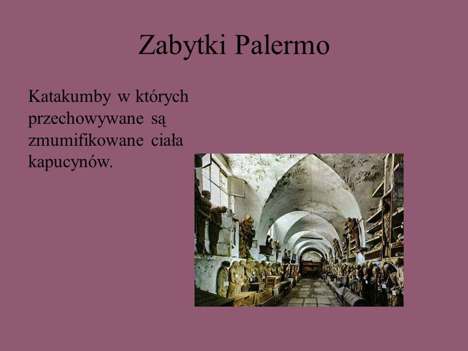 Zabytki Palermo Katakumby w których przechowywane są zmumifikowane ciała kapucynów.