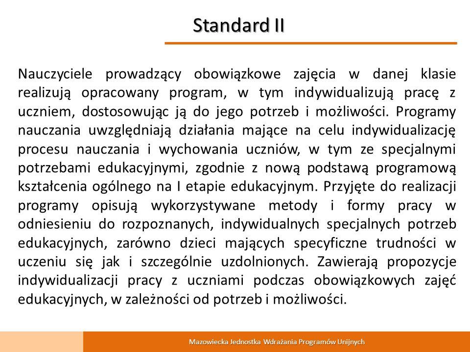 Mazowiecka Jednostka Wdrażania Programów Unijnych przygotowuje projekt systemowy jeden raz w roku oraz w wyłącznie raz w odniesieniu do danej szkoły ; wniosek aplikacyjny kierowany jest WYŁĄCZNIE do szkół, które spełniają standardy I – III; liczba szkół objętych wnioskiem musi stanowić min.