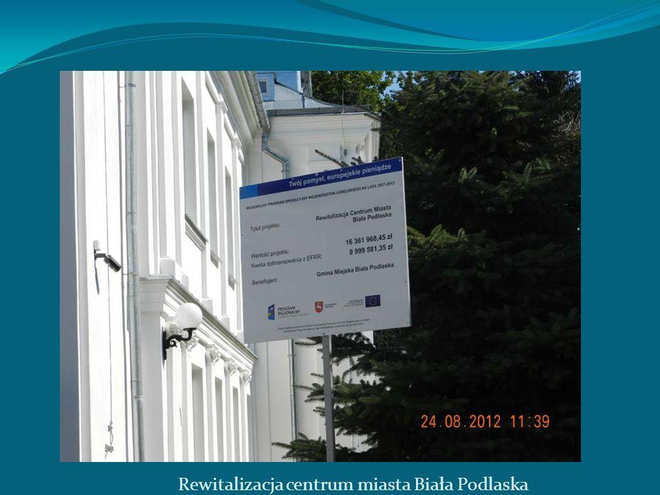 Rewitalizacja centrum miasta Biała Podlaska
