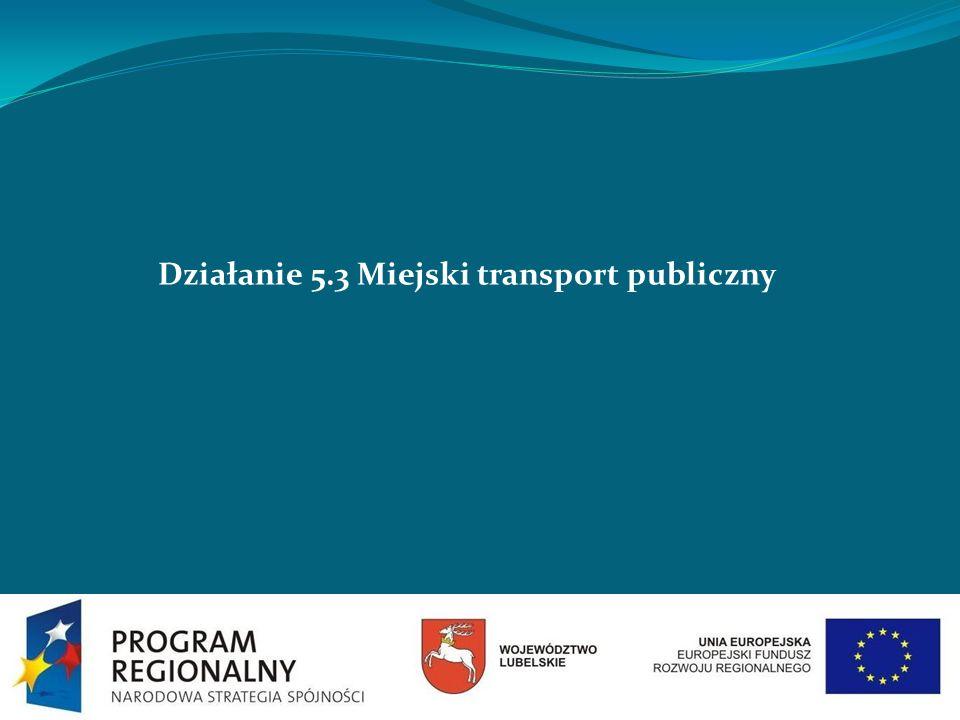 Działanie 5.3 Miejski transport publiczny