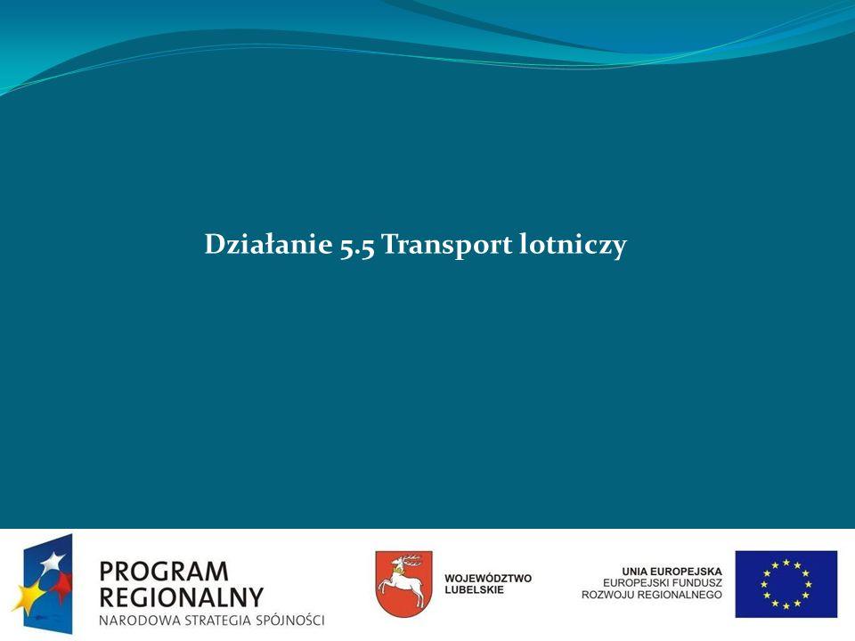 Działanie 5.5 Transport lotniczy