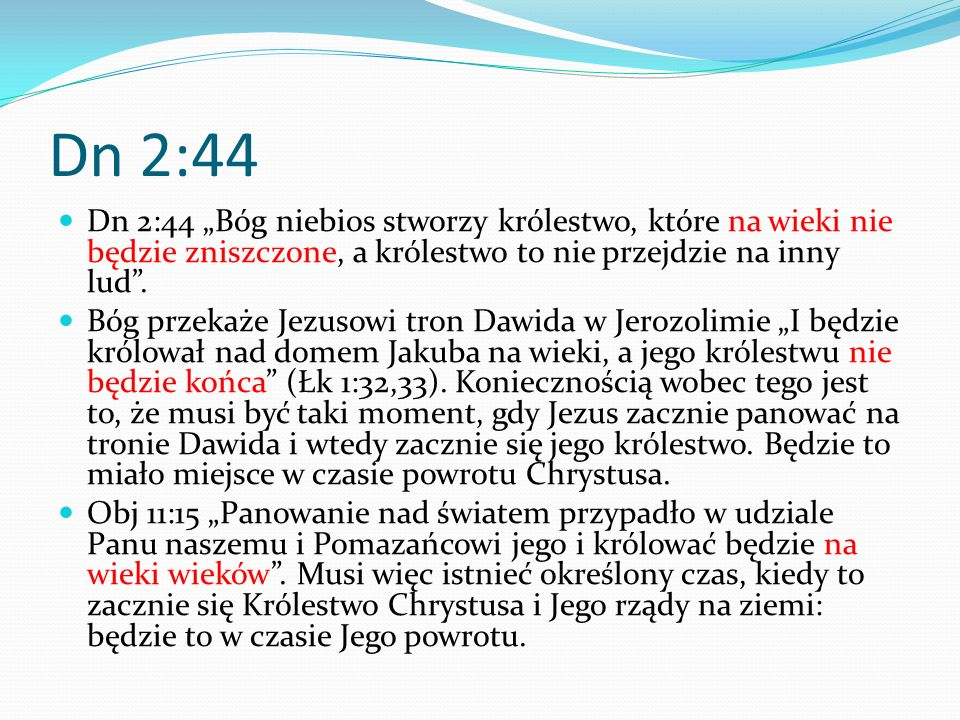 5:2 KRÓLESTWO BOŻE JESZCZE NIE NADESZŁO Królestwo moje nie jest z tego świata (Jn 18:36).