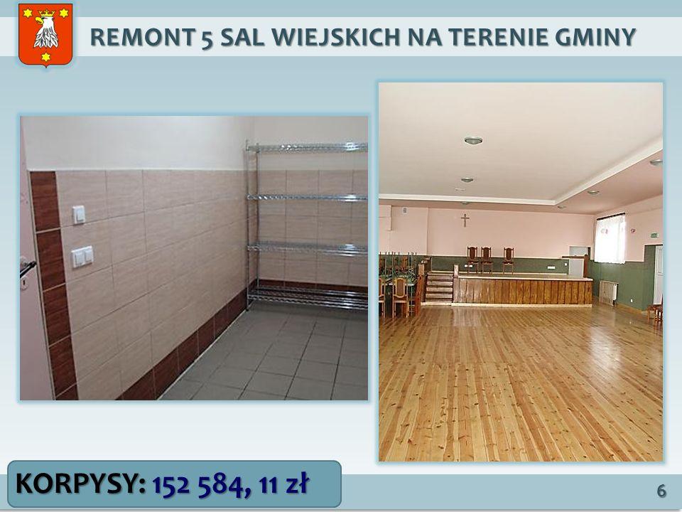 REMONT 5 SAL WIEJSKICH NA TERENIE GMINY REMONT 5 SAL WIEJSKICH NA TERENIE GMINY 7 OLSZYNA: 206 809, 57 zł