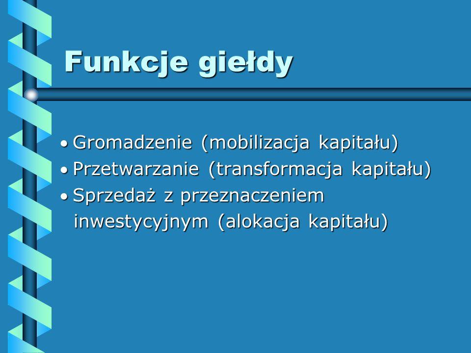 Historia Giełdy papierów wartościowych w Polsce Pierwszą giełdę papierów wartościowych w Polsce otwarto w Warszawie 12.05.1817 r.