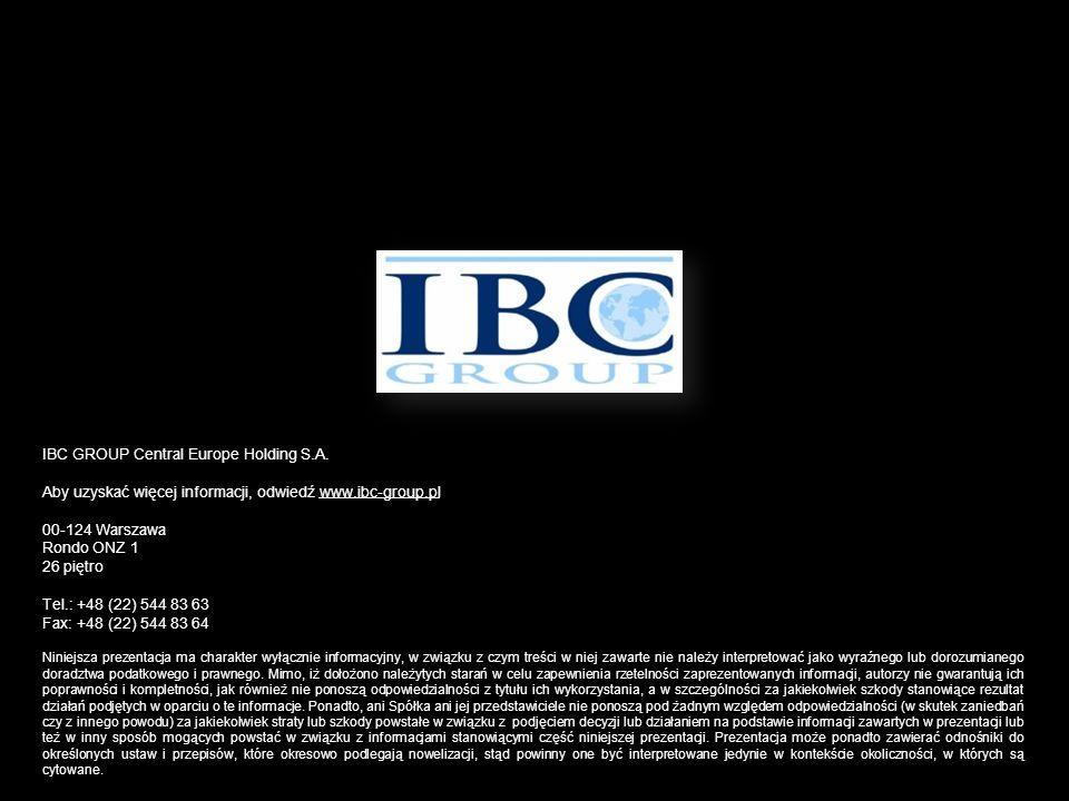 IBC GROUP Central Europe Holding S.A. Aby uzyskać więcej informacji, odwiedź www.ibc-group.pl 00-124 Warszawa Rondo ONZ 1 26 piętro Tel.: +48 (22) 544