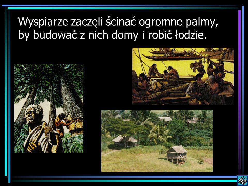 Mieszkańcy Wyspy Wielkanocnej nie mieli odpowiednich łodzi, by móc uciec na inną wyspę.