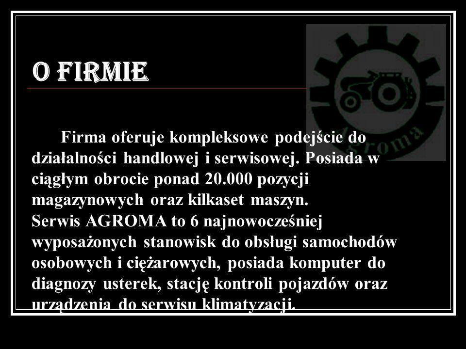 O FIRMIE Firma oferuje kompleksowe podejście do działalności handlowej i serwisowej. Posiada w ciągłym obrocie ponad 20.000 pozycji magazynowych oraz