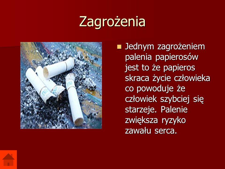 Zagrożenia Jednym zagrożeniem palenia papierosów jest to że papieros skraca życie człowieka co powoduje że człowiek szybciej się starzeje. Palenie zwi