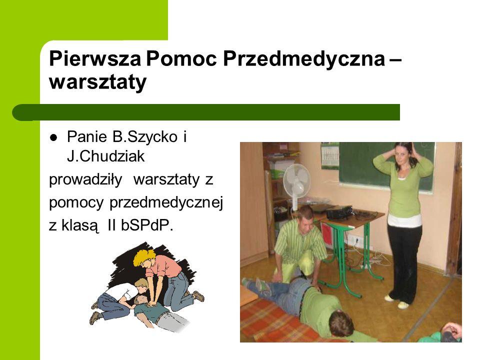 Pierwsza Pomoc Przedmedyczna – warsztaty Panie B.Szycko i J.Chudziak prowadziły warsztaty z pomocy przedmedycznej z klasą II bSPdP.