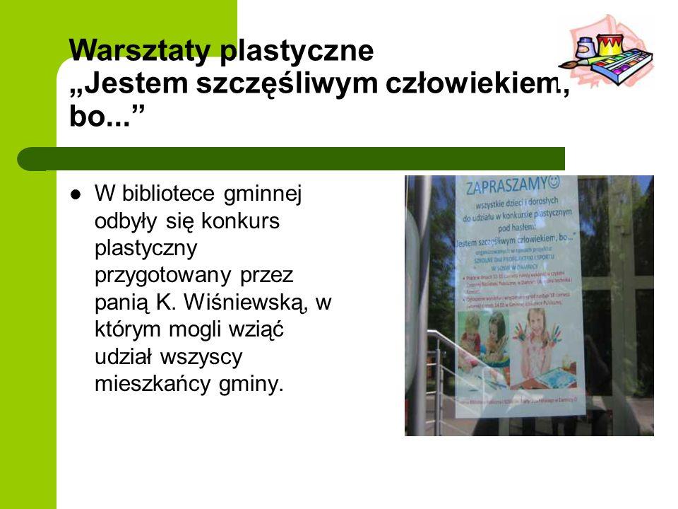 Warsztaty plastyczne Jestem szczęśliwym człowiekiem, bo... W bibliotece gminnej odbyły się konkurs plastyczny przygotowany przez panią K. Wiśniewską,