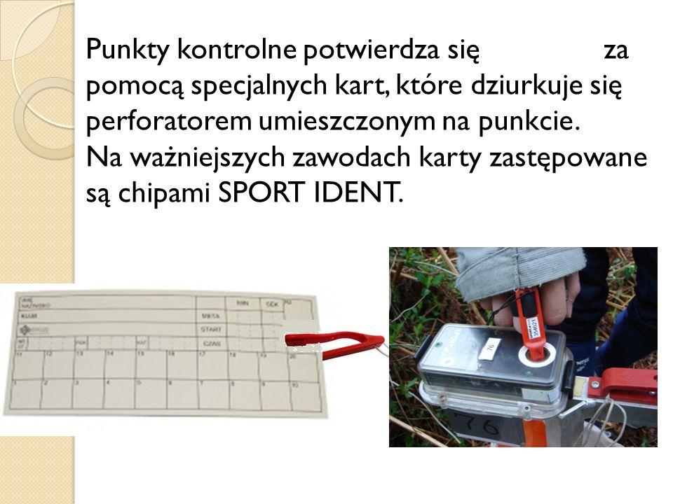 Punkty kontrolne potwierdza się za pomocą specjalnych kart, które dziurkuje się perforatorem umieszczonym na punkcie. Na ważniejszych zawodach karty z