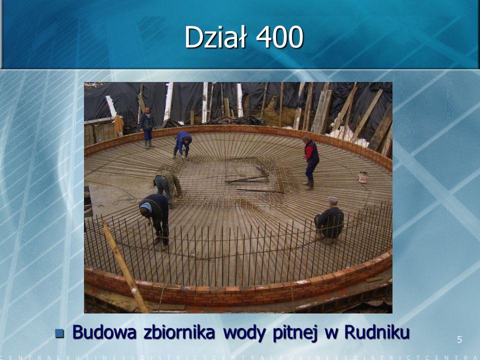 5 Dział 400 Budowa zbiornika wody pitnej w Rudniku