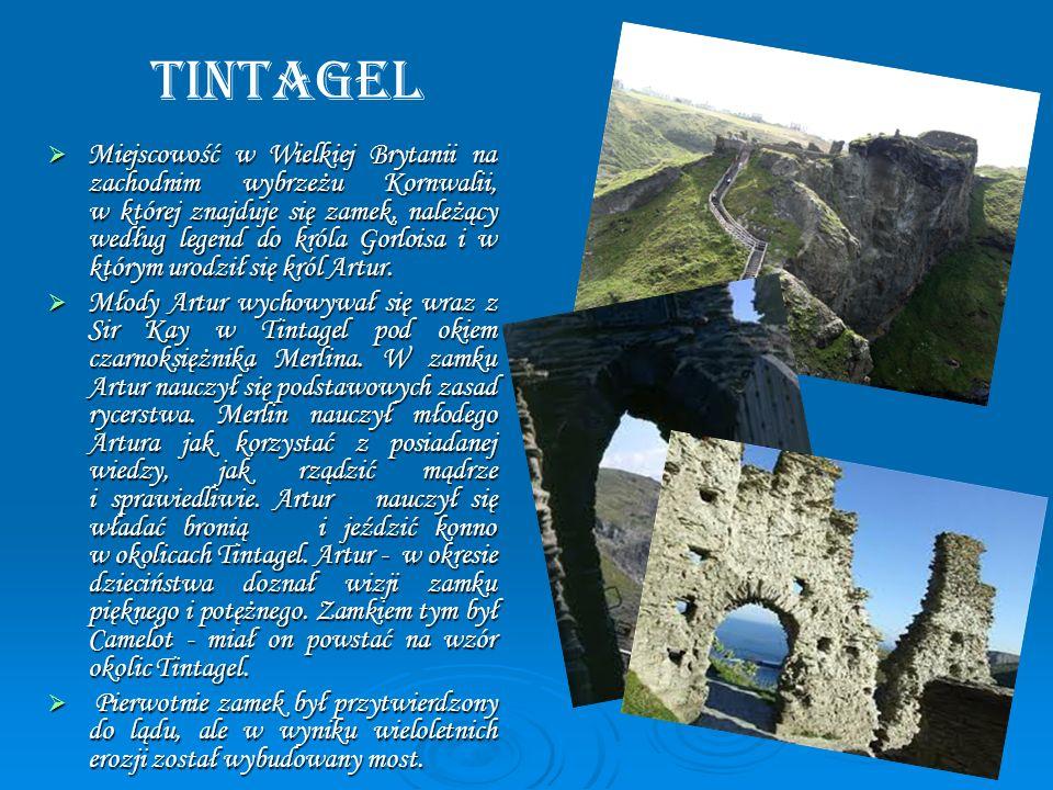 Tintagel Miejscowość w Wielkiej Brytanii na zachodnim wybrzeżu Kornwalii, w której znajduje się zamek, należący według legend do króla Gorloisa i w kt