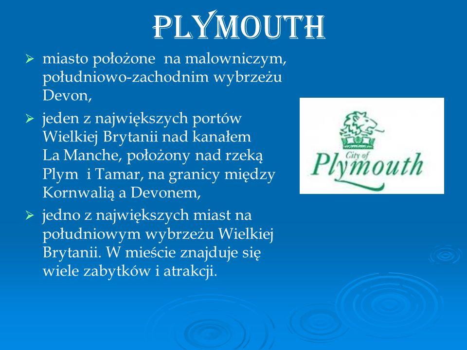 Plymouth miasto położone na malowniczym, południowo-zachodnim wybrzeżu Devon, jeden z największych portów Wielkiej Brytanii nad kanałem La Manche, poł
