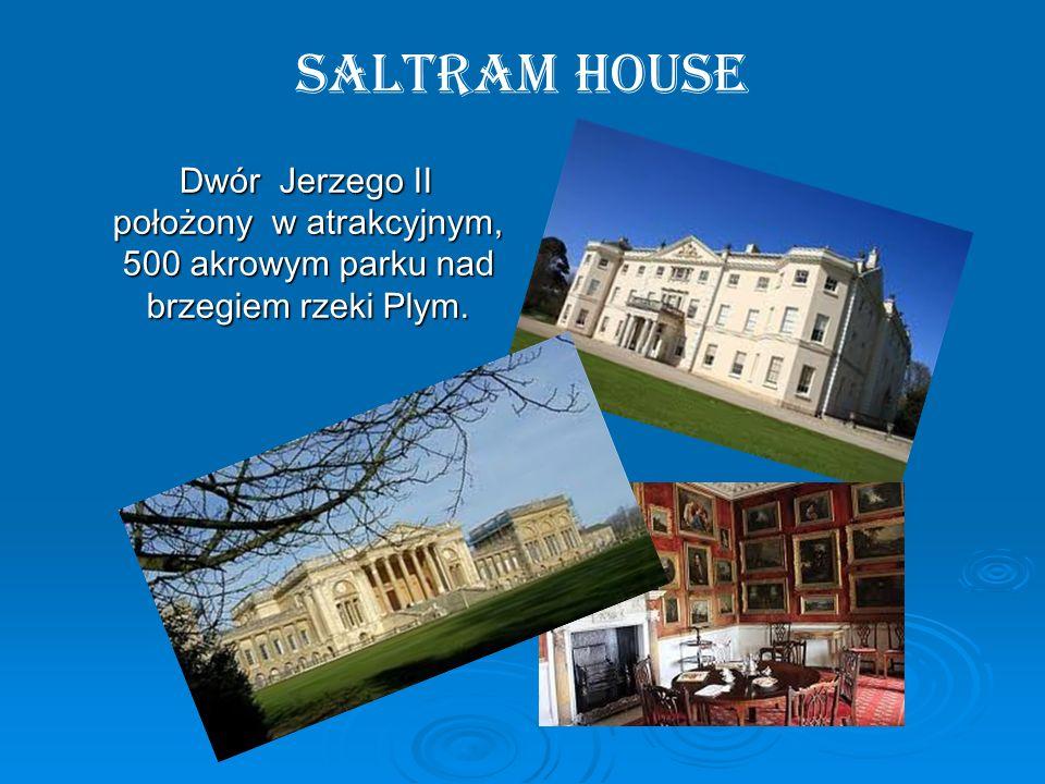 Saltram House Dwór Jerzego II położony w atrakcyjnym, 500 akrowym parku nad brzegiem rzeki Plym. Dwór Jerzego II położony w atrakcyjnym, 500 akrowym p