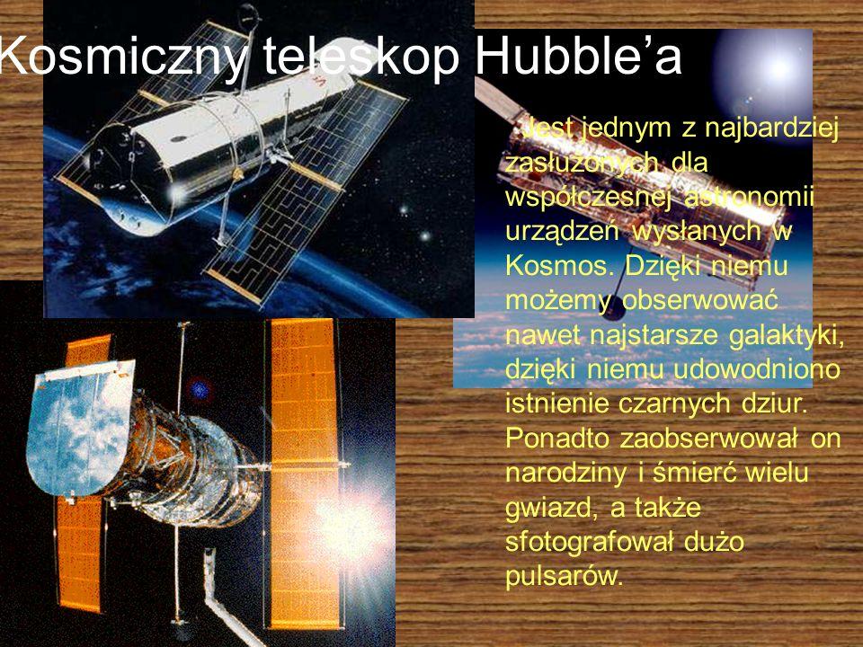 Kosmiczny teleskop Hubblea Jest jednym z najbardziej zasłużonych dla współczesnej astronomii urządzeń wysłanych w Kosmos. Dzięki niemu możemy obserwow