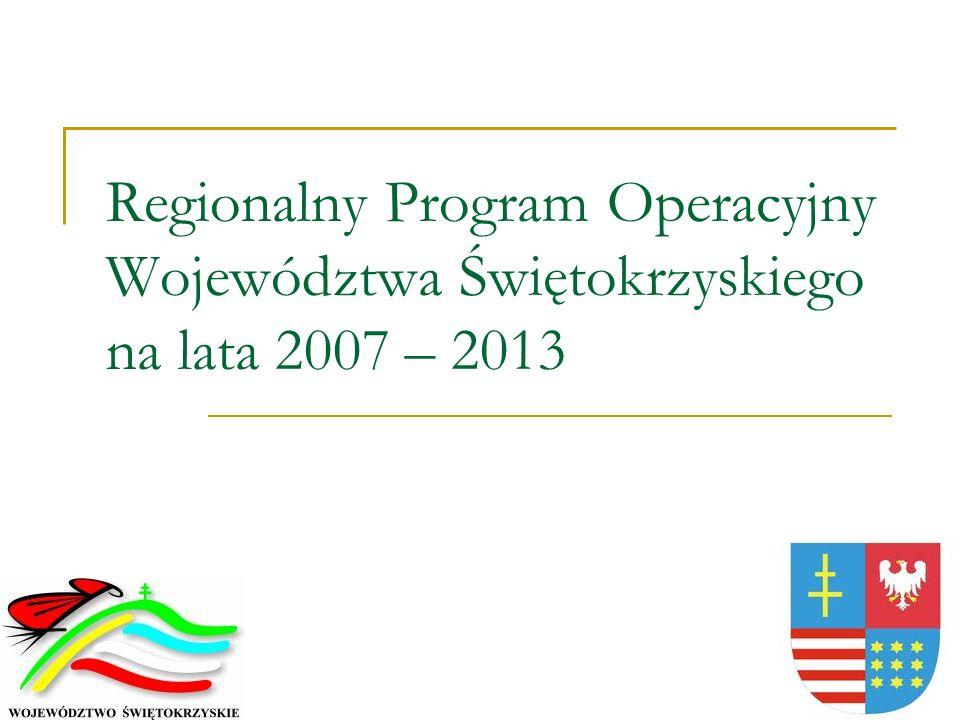 Regionalny Program Operacyjny Województwa Świętokrzyskiego na lata 2007 – 2013