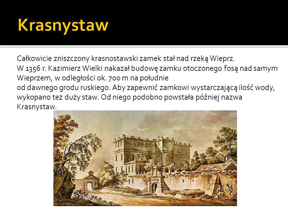 Całkowicie zniszczony krasnostawski zamek stał nad rzeką Wieprz. W 1356 r. Kazimierz Wielki nakazał budowę zamku otoczonego fosą nad samym Wieprzem, w