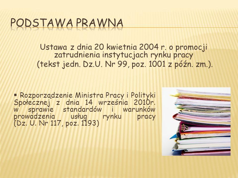 Ustawa z dnia 20 kwietnia 2004 r. o promocji zatrudnienia instytucjach rynku pracy (tekst jedn.