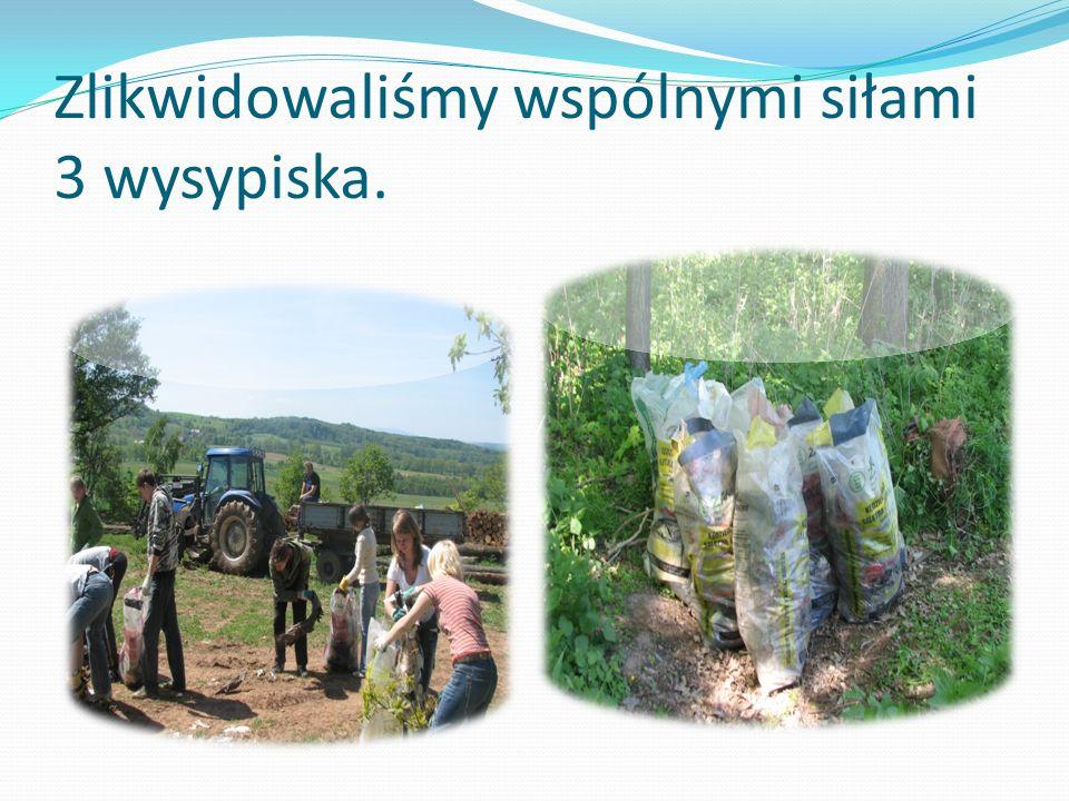 RAZEM MOŻNA WIĘCEJ ! Cieszymy się, iż mogliśmy pomóc lasom i dziękujemy za lekcję.