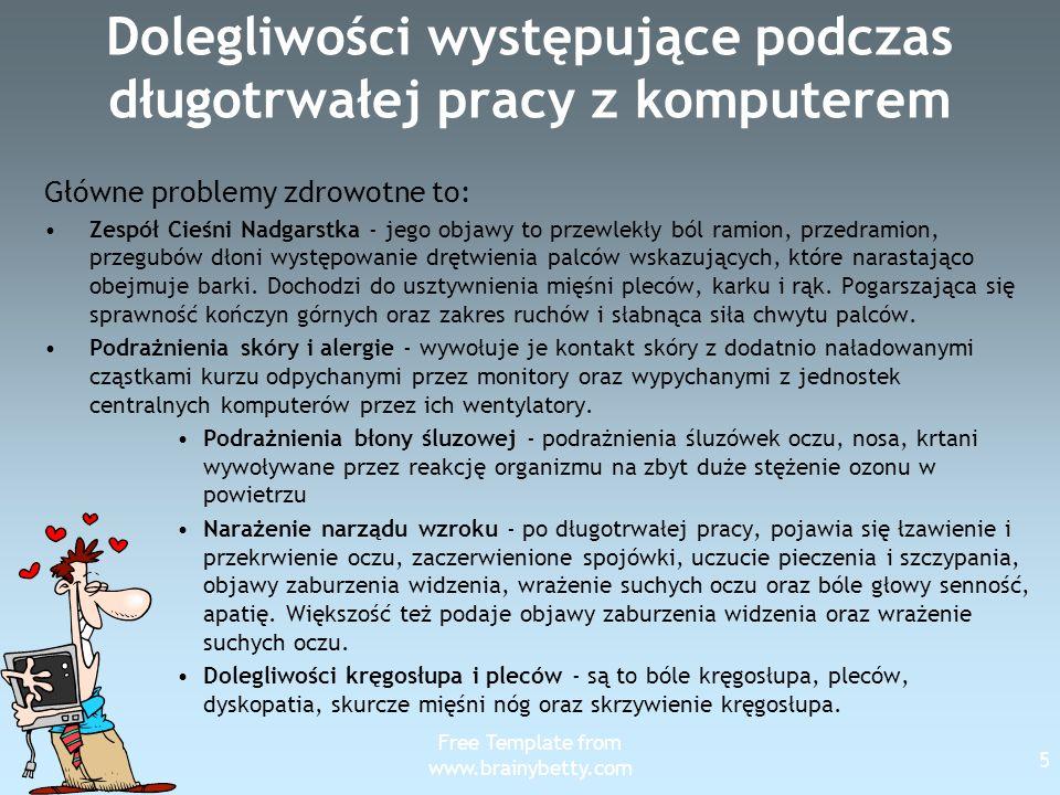 Free Template from www.brainybetty.com 16 Umiejscowienie monitora