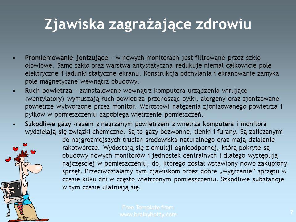 Free Template from www.brainybetty.com 18 Klawiatura Klawiatura powinna być umieszczona na wysokości łokcia.