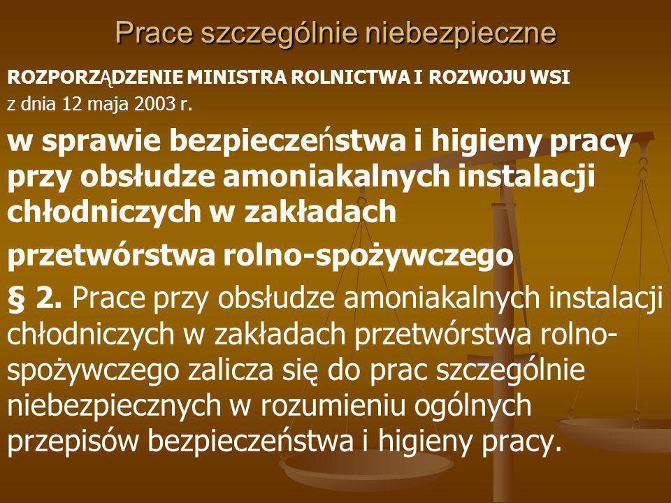 Prace szczególnie niebezpieczne ROZPORZĄDZENIE MINISTRA GOSPODARKI z dnia 17 września 1999 r.