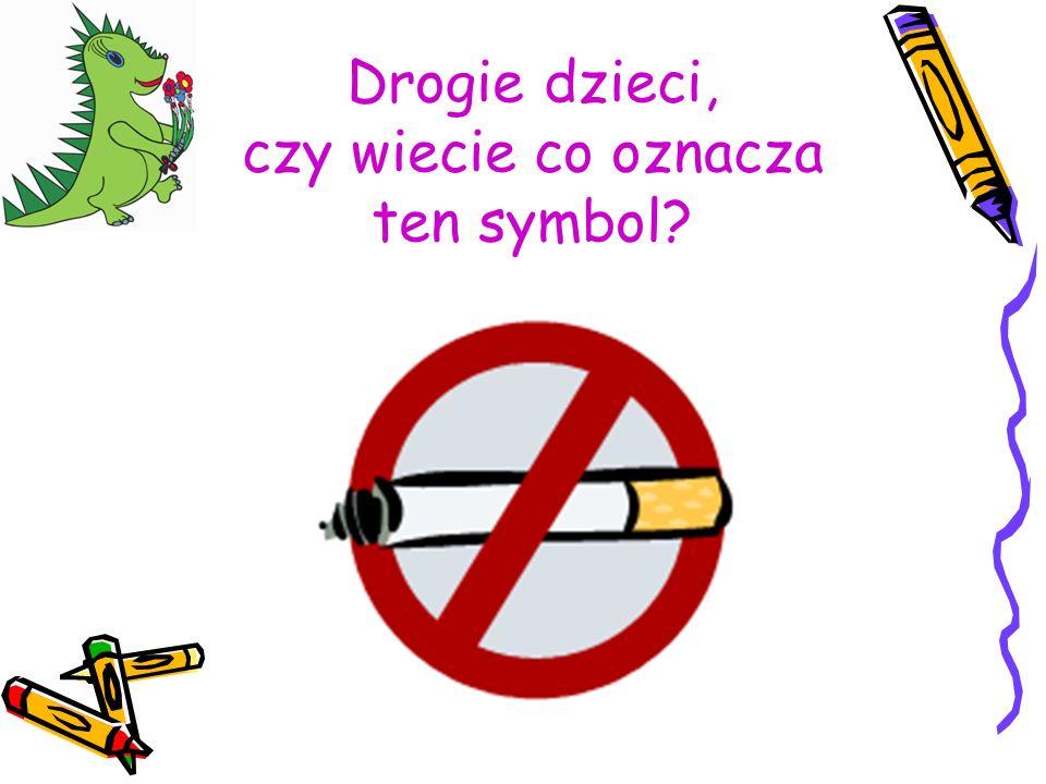Drogie dzieci, czy wiecie co oznacza ten symbol?
