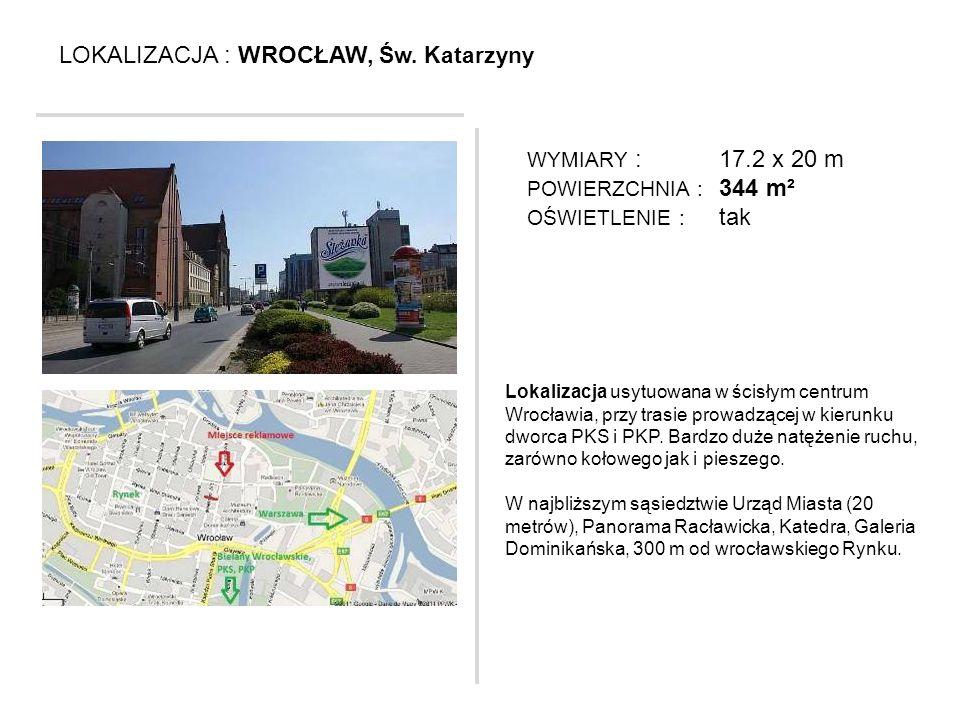 LOKALIZACJA : WROCŁAW, Św. Katarzyny Lokalizacja usytuowana w ścisłym centrum Wrocławia, przy trasie prowadzącej w kierunku dworca PKS i PKP. Bardzo d