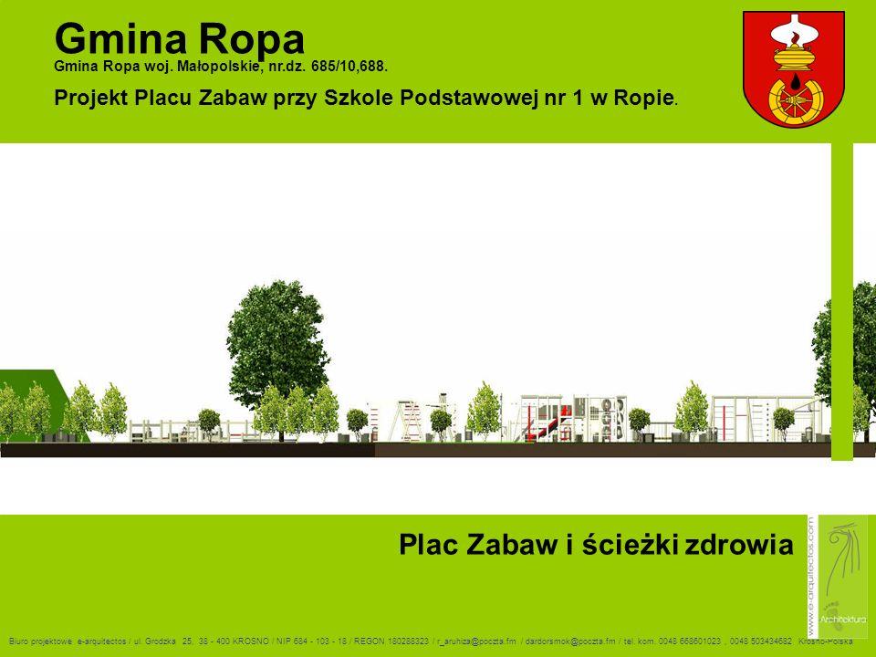 Plac Zabaw i ścieżki zdrowia Gmina Ropa Gmina Ropa woj.