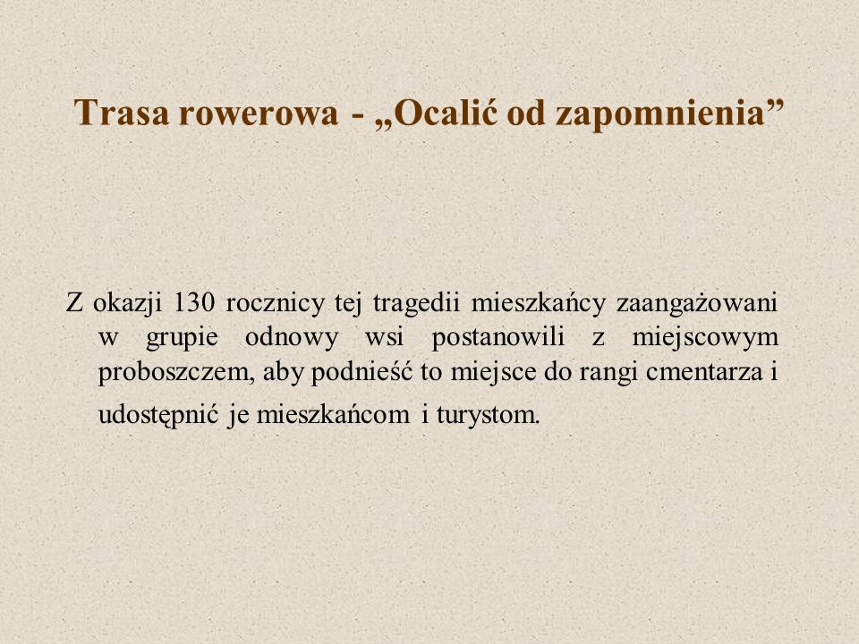 Choleraberg Jak podają źródła historyczne w roku 1873 we wsi Kadłub wybuchła epidemia cholery.
