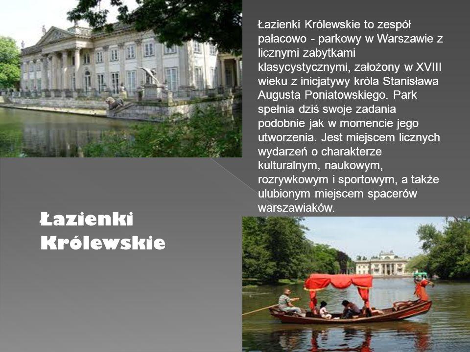 Łazienki Królewskie Łazienki Królewskie to zespół pałacowo - parkowy w Warszawie z licznymi zabytkami klasycystycznymi, założony w XVIII wieku z inicj