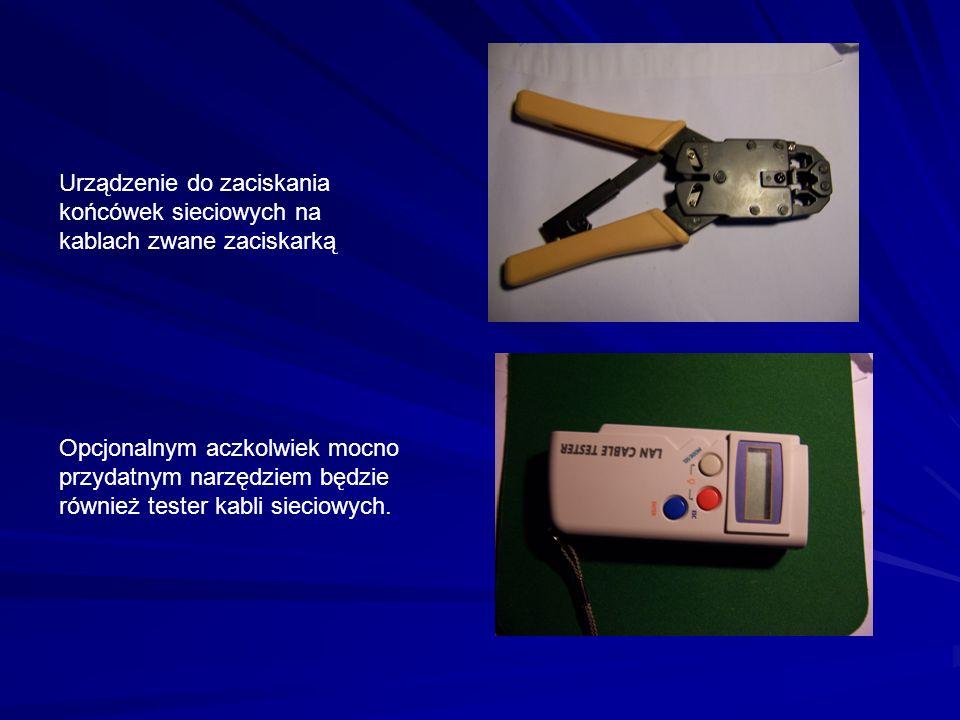 Urządzenie do zaciskania końcówek sieciowych na kablach zwane zaciskarką Opcjonalnym aczkolwiek mocno przydatnym narzędziem będzie również tester kabli sieciowych.