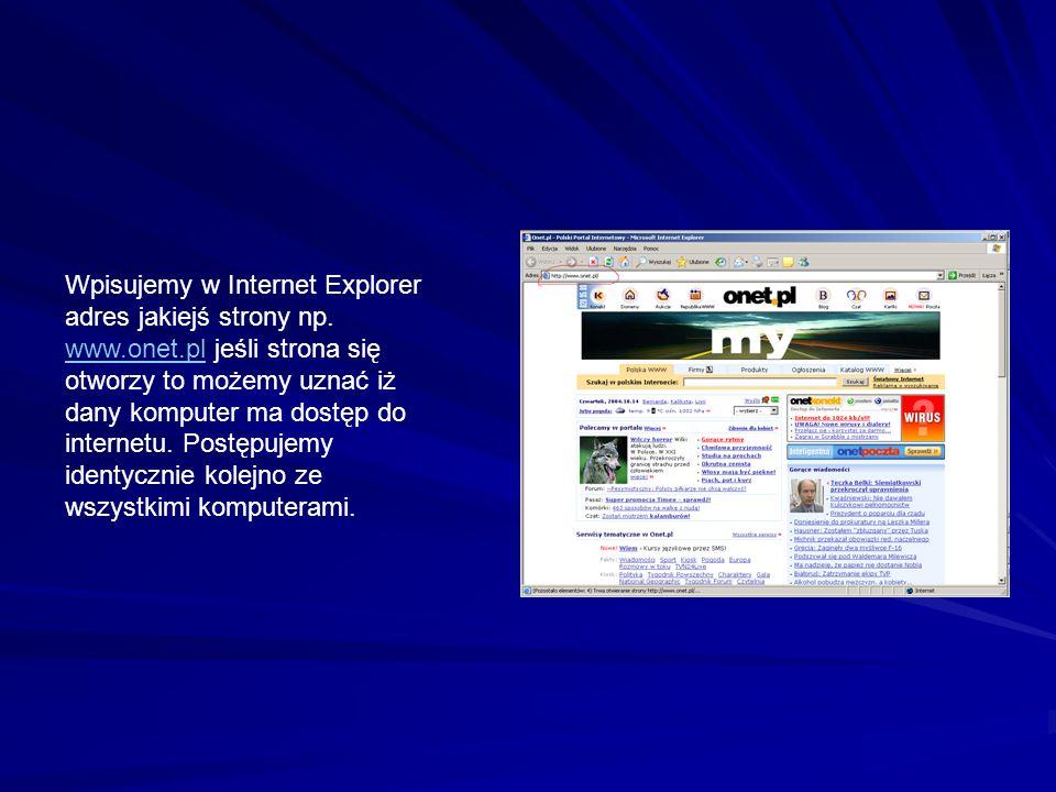 Wpisujemy w Internet Explorer adres jakiejś strony np.