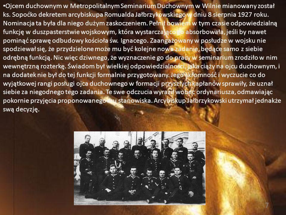 6 Droga świętości Ks. Michała Sopoćki (cz. VI) Posługa ojca duchownego w Metropolitalnym Seminarium Duchownym w Wilnie