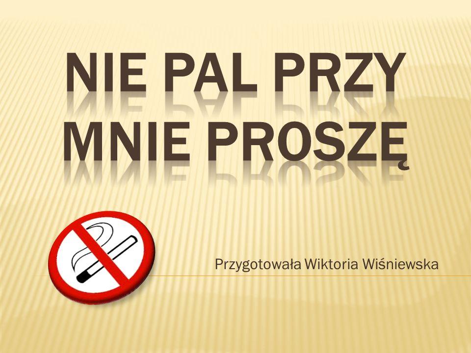 Przygotowała Wiktoria Wiśniewska