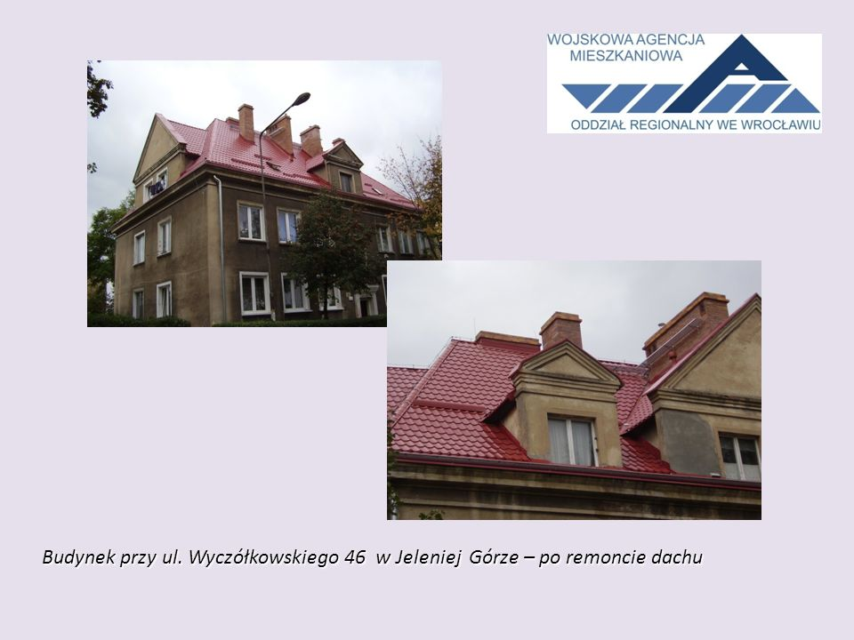 Budynek przy ul. Wyczółkowskiego 46 w Jeleniej Górze – po remoncie dachu