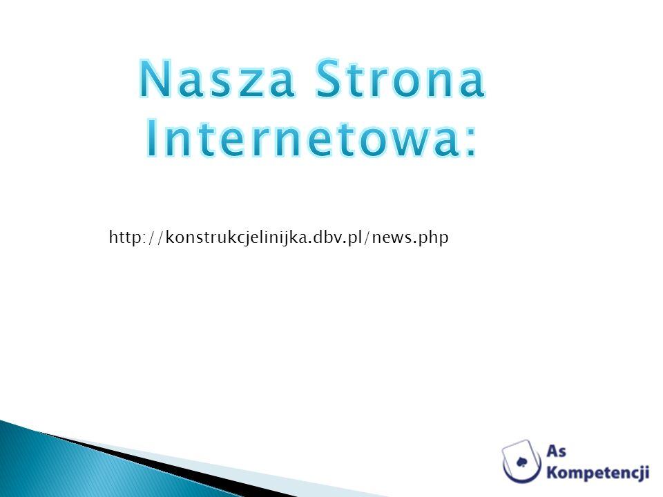 http://konstrukcjelinijka.dbv.pl/news.php